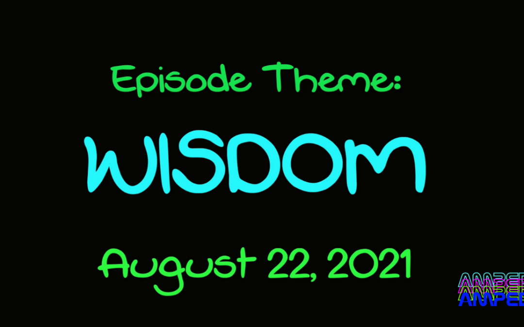 Wisdom, Food Coloring Experiment, Funny Story & Minute to Win It!